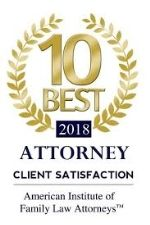 Badge for 10 Best 2018 Attorney Client Satisfaction by the American Institute of Family Law Attorneys